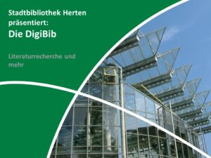 Die DigiBib: Literaturrecherche und mehr (Titelbild)