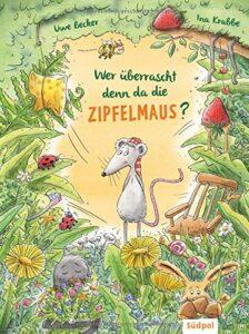 Buchcover: Wer überrascht denn da die Zipfelmaus?